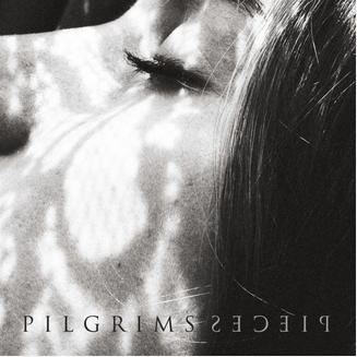Pieces debut single from PILGRIMS mastered by Leon Zervos and engineered by Karl Cashwell at Studios 301